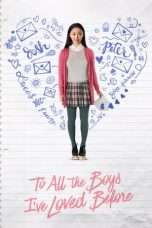 Nonton Streaming Download Drama To All the Boys I've Loved Before (2018) Subtitle Indonesia