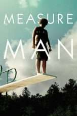 Nonton Streaming Download Drama Measure of a Man (2018) jf Subtitle Indonesia