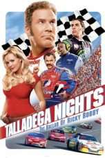 Nonton Streaming Download Drama Talladega Nights: The Ballad of Ricky Bobby (2006) Subtitle Indonesia