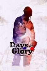 Nonton Streaming Download Drama Days of Glory (2006) Subtitle Indonesia