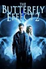 Nonton Streaming Download Drama The Butterfly Effect 2 (2006) jf Subtitle Indonesia