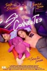 Nonton Streaming Download Drama So Connected (2018) jf Subtitle Indonesia