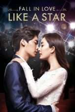 Nonton Streaming Download Drama Fall in Love Like a Star (2015) Subtitle Indonesia