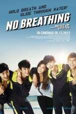 Nonton Streaming Download Drama No Breathing (2013) Subtitle Indonesia
