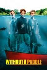 Nonton Streaming Download Drama Without a Paddle (2004) Subtitle Indonesia