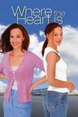 Nonton Streaming Download Drama Where the Heart Is (2000) Subtitle Indonesia