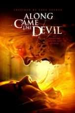 Nonton Streaming Download Drama Along Came the Devil (2018) Subtitle Indonesia