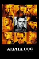 Nonton Streaming Download Drama Alpha Dog (2006) Subtitle Indonesia
