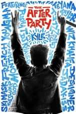 Nonton Streaming Download Drama The After Party (2018) Subtitle Indonesia