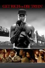 Nonton Streaming Download Drama Get Rich or Die Tryin' (2005) Subtitle Indonesia