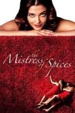 Nonton Streaming Download Drama The Mistress of Spices (2005) Subtitle Indonesia