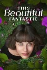 Nonton Streaming Download Drama This Beautiful Fantastic (2016) Subtitle Indonesia