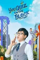 Nonton Streaming Download Drama You Quiz On The Block (2018) Subtitle Indonesia