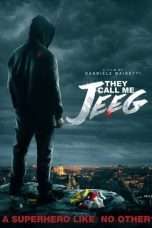 Nonton Streaming Download Drama They Call Me Jeeg (2016) jf Subtitle Indonesia