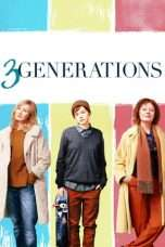 Nonton Streaming Download Drama 3 Generations (2015) Subtitle Indonesia