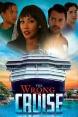 Nonton Streaming Download Drama The Wrong Cruise (2018) Subtitle Indonesia