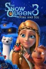 Nonton Streaming Download Drama The Snow Queen 3: Fire and Ice (2016) Subtitle Indonesia
