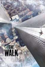 Nonton Streaming Download Drama The Walk (2015) jf Subtitle Indonesia
