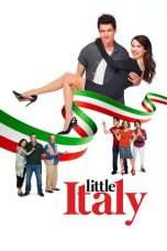 Nonton Streaming Download Drama Little Italy (2018) Subtitle Indonesia