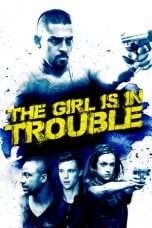 Nonton Streaming Download Drama The Girl is in Trouble (2015) Subtitle Indonesia