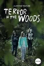 Nonton Streaming Download Drama Terror in the Woods (2018) Subtitle Indonesia