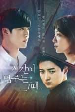 Nonton Streaming Download Drama When Time Stopped (2018) Subtitle Indonesia