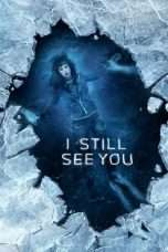 Nonton Streaming Download Drama I Still See You (2018) jf Subtitle Indonesia