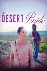 Nonton Streaming Download Drama The Desert Bride (2017) Subtitle Indonesia