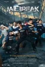 Nonton Streaming Download Drama Jailbreak (2017) Subtitle Indonesia