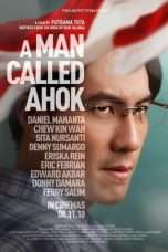 Nonton Streaming Download Drama A Man Called Ahok (2018) Subtitle Indonesia
