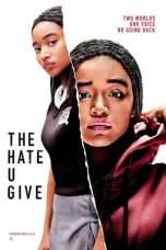 Nonton Streaming Download Drama The Hate U Give (2018) jf Subtitle Indonesia
