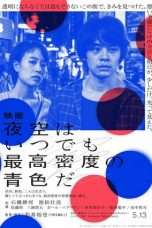 Nonton Streaming Download Drama The Tokyo Night Sky Is Always the Densest Shade of Blue (2017) Subtitle Indonesia