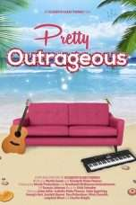Nonton Streaming Download Drama Pretty Outrageous (2017) Subtitle Indonesia