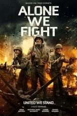 Nonton Streaming Download Drama Alone We Fight (2018) jf Subtitle Indonesia
