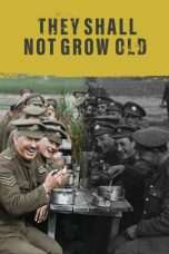 Nonton Streaming Download Drama They Shall Not Grow Old (2018) jf Subtitle Indonesia