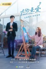 Nonton Streaming Download Drama About Is Love (2018) Subtitle Indonesia