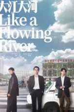 Nonton Streaming Download Drama Like a Flowing River (2018) Subtitle Indonesia