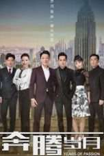Nonton Streaming Download Drama Years of Passion (2018) Subtitle Indonesia