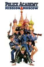 Nonton Streaming Download Drama Police Academy: Mission to Moscow (1994) Subtitle Indonesia