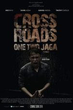 Nonton Streaming Download Drama Crossroads: One Two Jaga (2018) hd Subtitle Indonesia