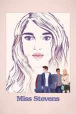 Nonton Streaming Download Drama Miss Stevens (2016) jf Subtitle Indonesia