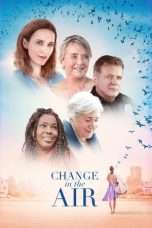 Nonton Streaming Download Drama Change in the Air (2018) Subtitle Indonesia
