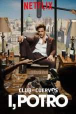 Nonton Streaming Download Drama Club de Cuervos Presents: I, Potro (2018) Subtitle Indonesia