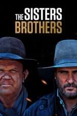 Nonton Streaming Download Drama The Sisters Brothers (2018) hd Subtitle Indonesia