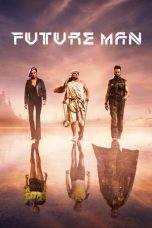 Nonton Streaming Download Drama Future Man Season 02 (2018) Subtitle Indonesia