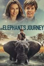 Nonton Streaming Download Drama An Elephant's Journey (2018) Subtitle Indonesia