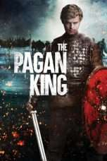 Nonton Streaming Download Drama The Pagan King (2018) Subtitle Indonesia