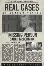 Nonton Streaming Download Drama Real Cases of Shadow People The Sarah McCormick Story (2019) Subtitle Indonesia