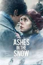Nonton Streaming Download Drama Ashes in the Snow (2018) hd Subtitle Indonesia