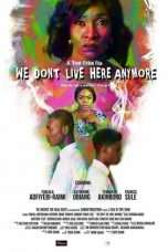 Nonton Streaming Download Drama We Don't Live Here Anymore (2018) Subtitle Indonesia